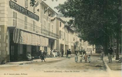 """CPA  FRANCE 26  """"'Saint Donat, la place des Balmes"""""""