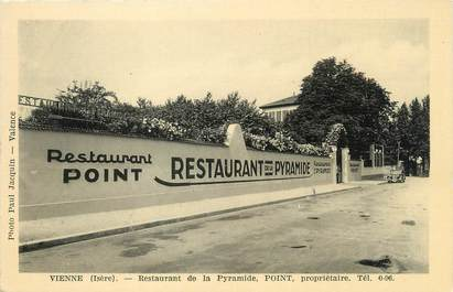 "/ CPA FRANCE 38 ""Vienne, restaurant de la Pyramide"""