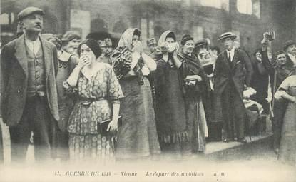 """/ CPA FRANCE 38 """"Vienne, le départ des mobilisés"""""""