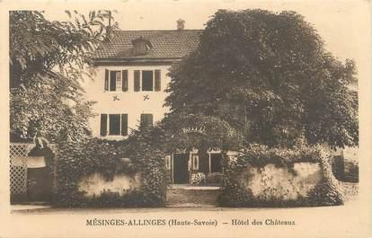 """/ CPA FRANCE 74 """"Mésinges Allinges, hôtel des châteaux"""""""