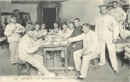 """/ CPA FRANCE 74 """"Annecy, 30ème régiment d'infanterie, la soupe"""""""