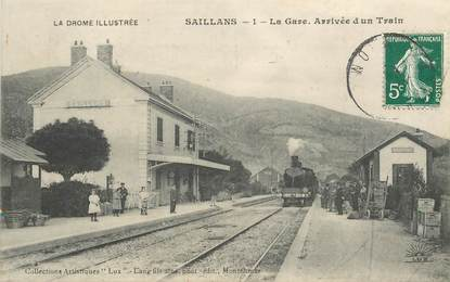 "CPA FRANCE 26 ""Saillans, la gare, arrivée d'un train"""