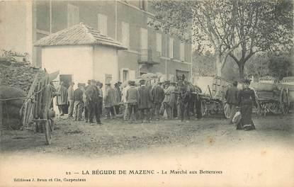 """CPA FRANCE 26 """"La Bégude de Mazenc, le marché aux betteraves"""""""