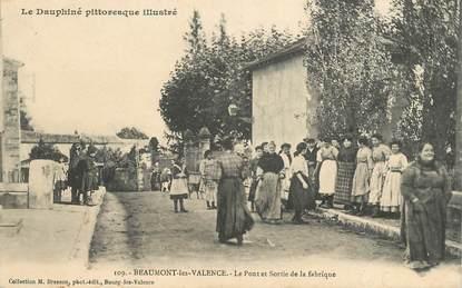 """CPA FRANCE 26 """"Beaumont les Valence, le Pont et sortie de la fabrique"""""""
