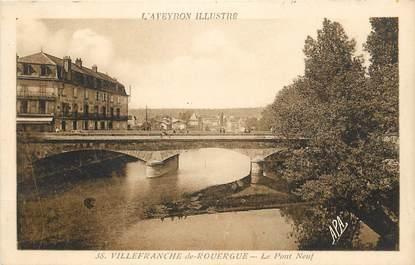 """CPA FRANCE 12 """"Villefranche de Rouergue, le Pont neuf"""""""