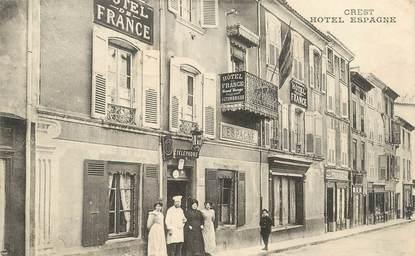"CPA FRANCE 26 ""Crest, Hotel Espagne"""