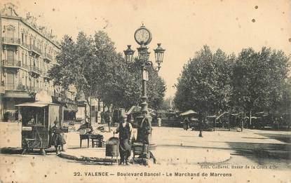 """CPA FRANCE 26 """"Valence, bld Bancel, le marchand de marrons"""""""