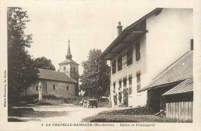 """/ CPA FRANCE 74 """"La Chapelle Rambaud, église et fromagerie"""""""