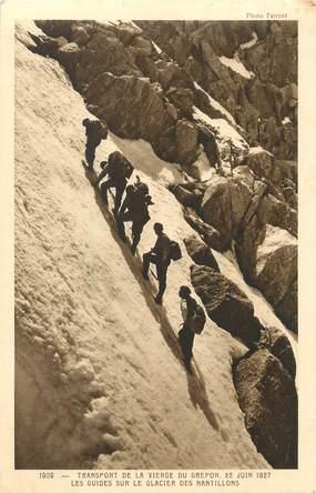 """/ CPA FRANCE 74 """"Chamonix, les guides sur le glacier du Nantillons"""""""