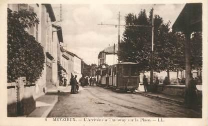 """CPA FRANCE 69 """"Meyzieux, l'arrivée du Tramway sur la Place"""""""