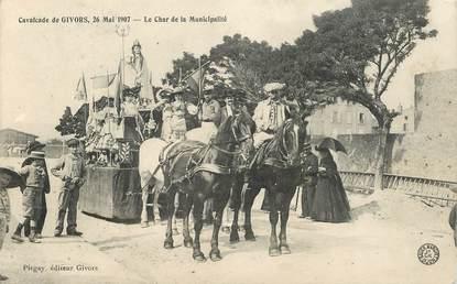 "CPA FRANCE 69 ""Givors, cavalcade 1907, le char de la Municipalité"""