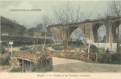 """CPA FRANCE 63 """"Royat, le viaduc et les Fouilles romaines"""""""