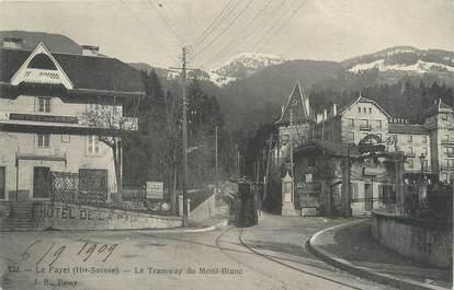 """/ CPA FRANCE 74 """"Le Fayet, le tramway du Mont Blanc"""""""