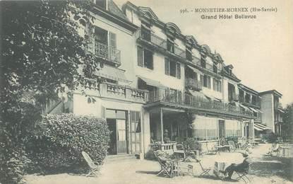 "/ CPA FRANCE 74 ""Monnetier Mornex, grand hôtel Bellevue"""