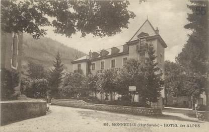 """/ CPA FRANCE 74 """"Monnetier, hôtel des Alpes"""""""