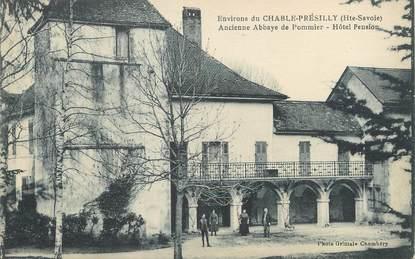 "/ CPA FRANCE 74 ""Chable Présilly, ancienne abbaye de Pommier"""