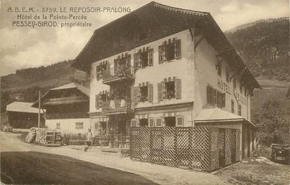 """/ CPA FRANCE 74 """"Le reposoir Pralong, hôtel de la pointe percée"""""""