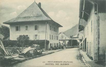 "/ CPA FRANCE 74 ""Petit Bornand, hôtel du Raisin"""