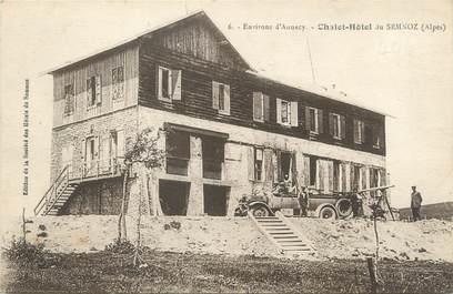 """/ CPA FRANCE 74 """"Chalet Hôtel du Semnoz"""""""