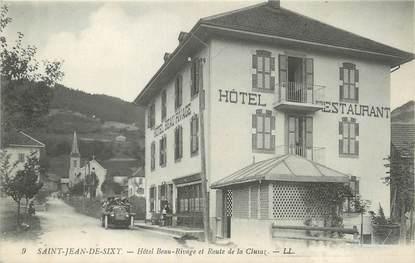 """/ CPA FRANCE 74 """"Saint Jean de Sixt, hôtel beau rivage et route de la Clusaz"""""""