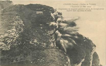 "CPA FRANCE 73 ""Chignin, Rocher de Tormery, l'Explosion, 1913"""