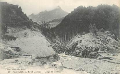"""/ CPA FRANCE 74 """"Catastrophe de Saint Gervais, Gorges de Bionnay"""""""