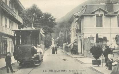 """CPA FRANCE 73 """"Brides les Bains, la station du tramway"""""""