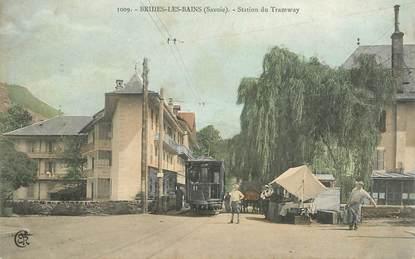 "CPA FRANCE 73 ""Brides les Bains, station du Tramway"""