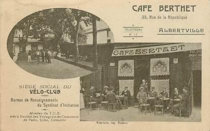 """CPA FRANCE 73 """"Albertville, café Berthet, rue de la République"""" / VELO"""