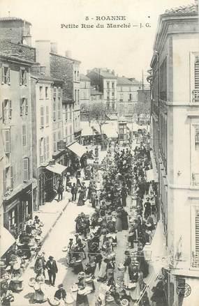 """CPA FRANCE 42 """"Roanne, la petite rue du Marché"""""""