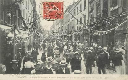 """CPA FRANCE 42 """"Roanne, souvenir du Concours musical, 1908, rue du Lycée"""""""