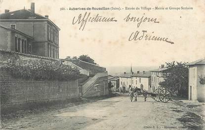 """/ CPA FRANCE 38 """"Auberives de Roussillon, entrée du village, mairie et groupe scolaire"""""""