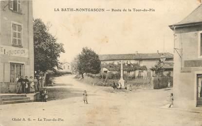 """/ CPA FRANCE 38 """"La Batie Montgascon, route de la Tour du Pin"""""""