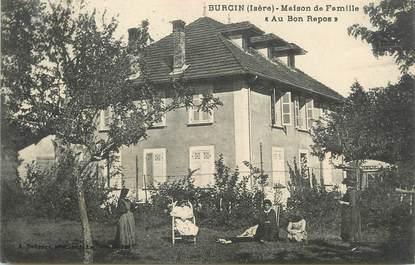 """/ CPA FRANCE 38 """"Burcin, maison de famille au bon repos"""""""