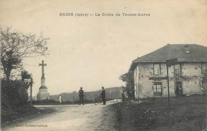 """/ CPA FRANCE 38 """"Brion, la croix de toutes Aures"""""""