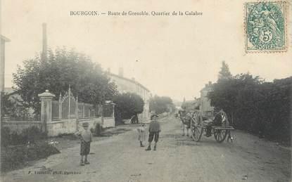 "/ CPA FRANCE 38 ""Bourgoin, route de Grenoble, quartier de la Calabre"""