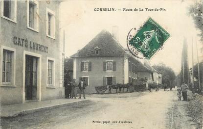 """/ CPA FRANCE 38 """"Corbelin, route de la Tour du Pin"""""""
