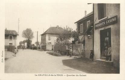 """/ CPA FRANCE 38 """"La Chapelle de la Tour, quartier du Guinet"""""""