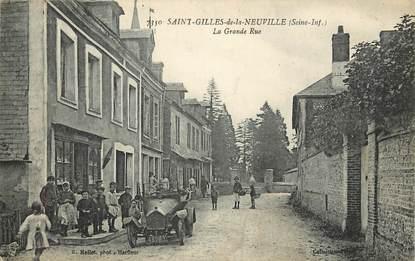 "CPA FRANCE 76 ""Saint Gilles de la Neuville, la Grande rue"""