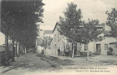 """/ CPA FRANCE 38 """"Eyzin Pinet, place de Chaumont"""""""