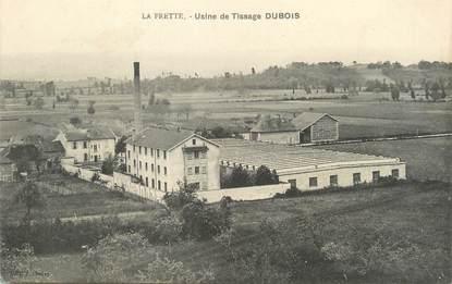"""/ CPA FRANCE 38 """"La Frette, usine de tissage Dubois"""""""