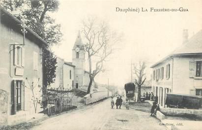 "/ CPA FRANCE 38 ""La Ferrière du Gua"""