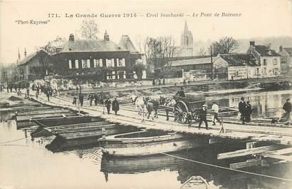 """CPA FRANCE 60 """"Creil, bombardé, le Pont de Bateaux"""""""