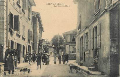 "/ CPA FRANCE 38 ""Izeaux, la grande rue"""