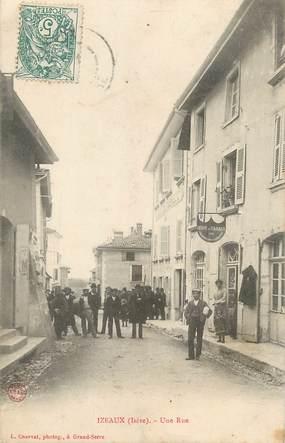 """/ CPA FRANCE 38 """"Izeaux, une rue"""""""