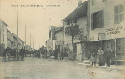 """/ CPA FRANCE 38 """"Lancin de Courtenay, la grande rue"""""""