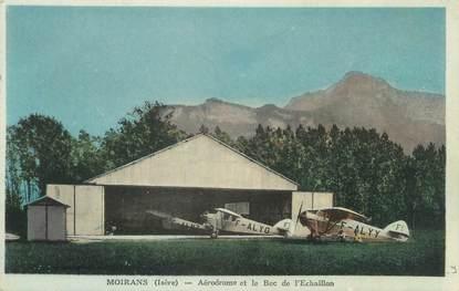 """/ CPA FRANCE 38 """" Moirans, aérodrome et le bec de l'Echaillon"""""""