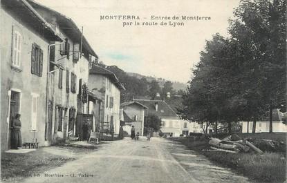 """/ CPA FRANCE 38 """"Montferra, entrée de Montferra"""""""