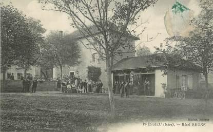 "/ CPA FRANCE 38 ""Pressieu, hôtel Rhone """