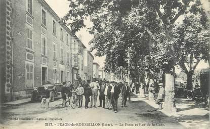 """/ CPA FRANCE 38 """"Le Péage du Roussillon, la poste et rue de la gare"""""""
